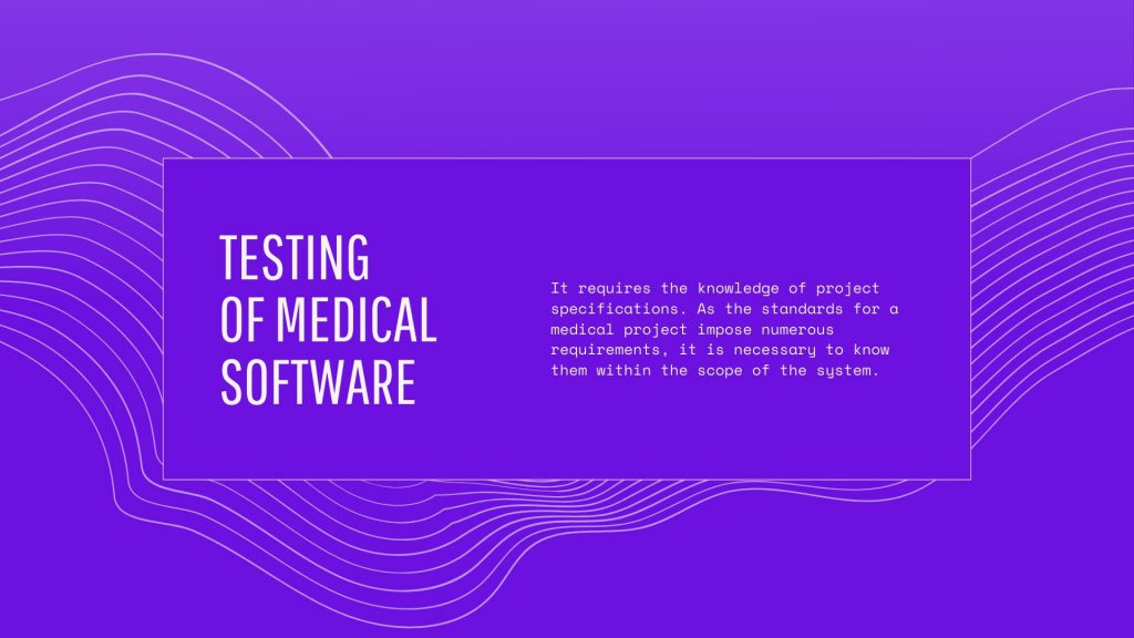 testing in medical projects