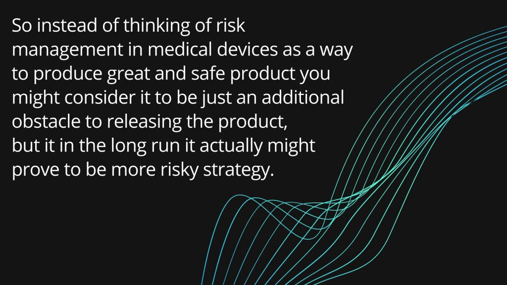 risk-management-in-medical-devices-quote